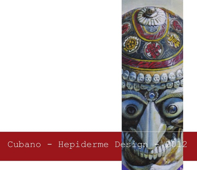 Cubano - Hepiderme Design 2012