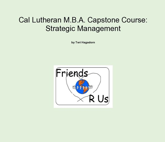 Cal Lutheran M.B.A. Capstone Course: Strategic Management
