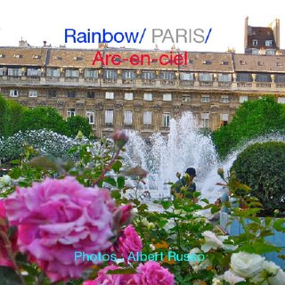 Rainbow/ PARIS/ Arc-en-ciel