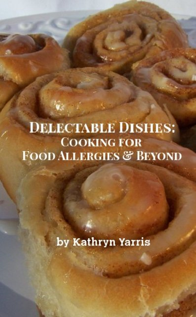 Delectable Dishes:Cooking for Food Allergies & Beyond
