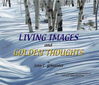 LIVING IMAGES and GOLDEN THOUGHTS