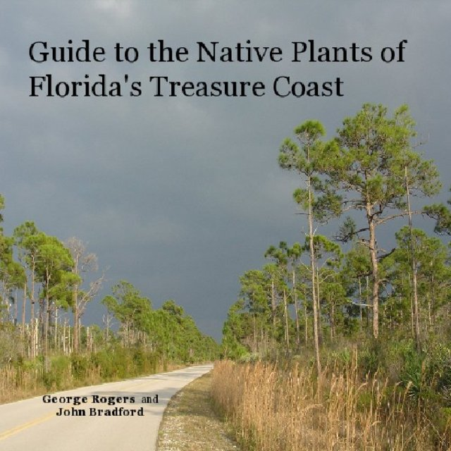 Guide to the Native Plants of Florida's Treasure Coast