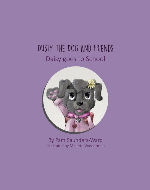Dusty the Dog and Friends - Daisy goes to School