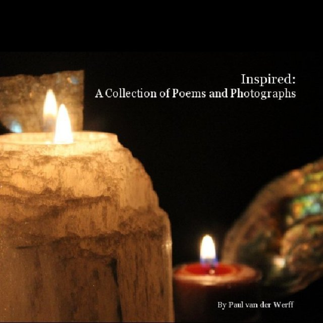 Inspired: A Collection of Poems and Photographs