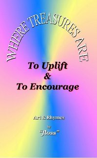 To Uplift & To Encourage