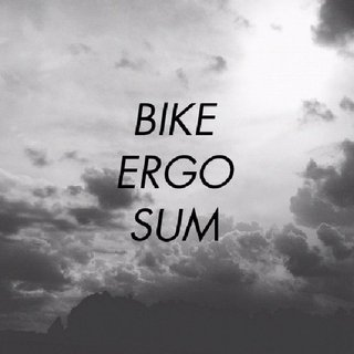 BIKE ERGO SUM