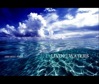 ARMANDO JENIK LIVING WATERS