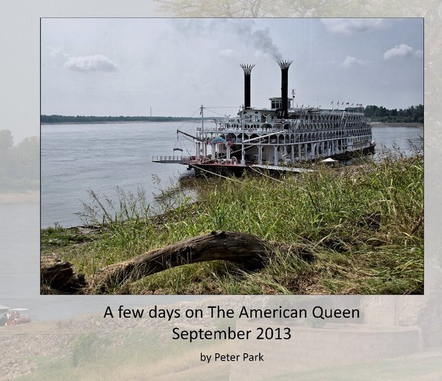 A few days on the American Queen