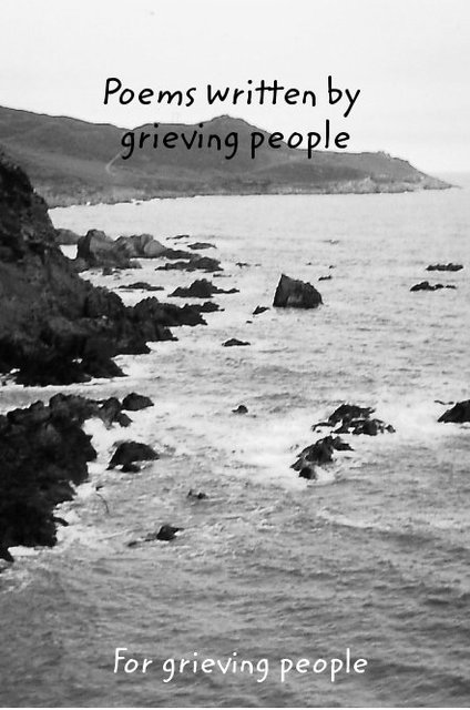 Poems written by grieving people