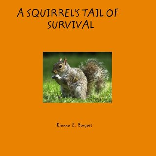 A Squirrel&#x27;s Tail of Survival