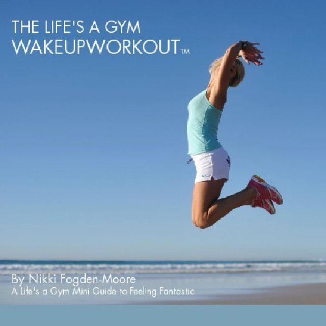 THE LIFE&#x27;S A GYM WAKEUPWORKOUTTM