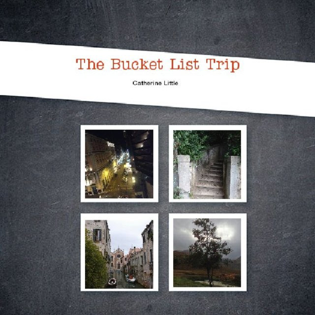 The Bucket List Trip