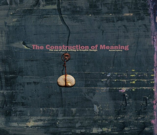 The Construction of Meaning