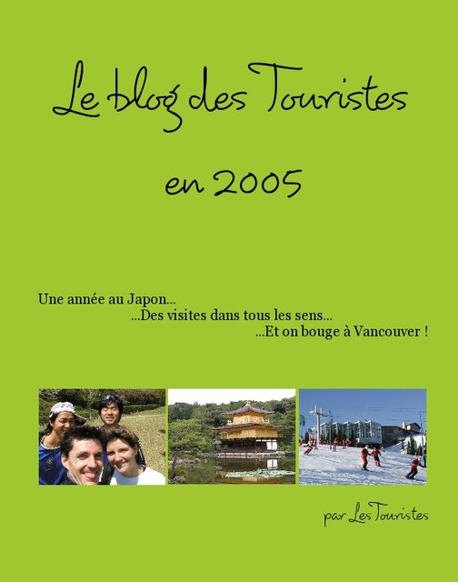 le blog des touristes en 2005 blurb books
