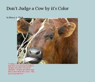 Don't Judge a Cow by it's Color