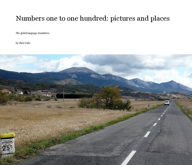 Numbers one to one hundred: pictures and places