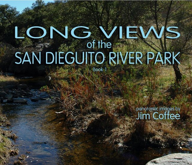 Long Views of the San Dieguito River Park Book 1