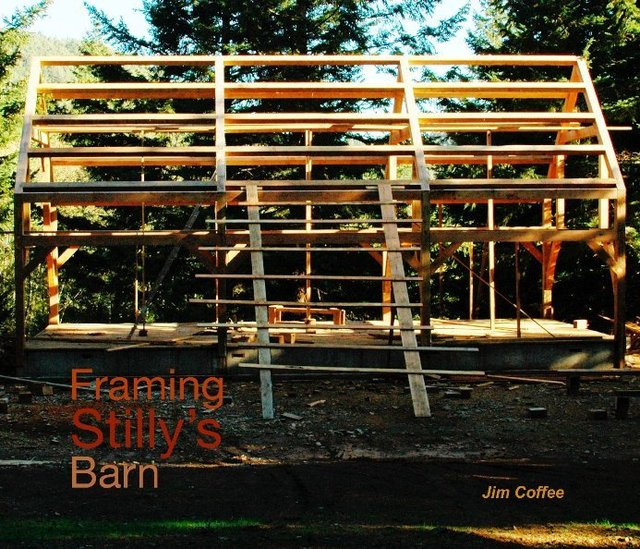 Framing Stilly's Barn