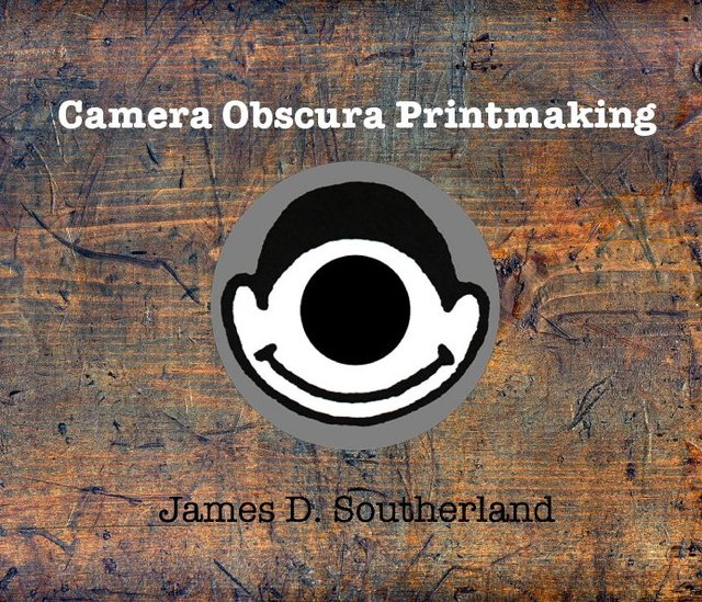 Camera Obscura Printmaking