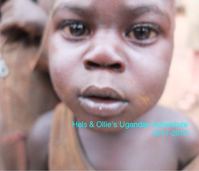Hels & Ollie's Ugandan Adventure 2011-2012