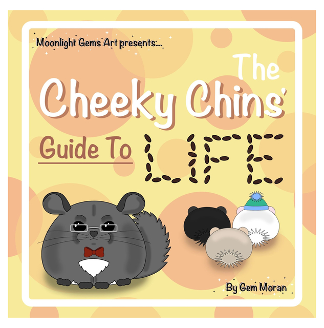 The Cheeky Chins' Guide To Life
