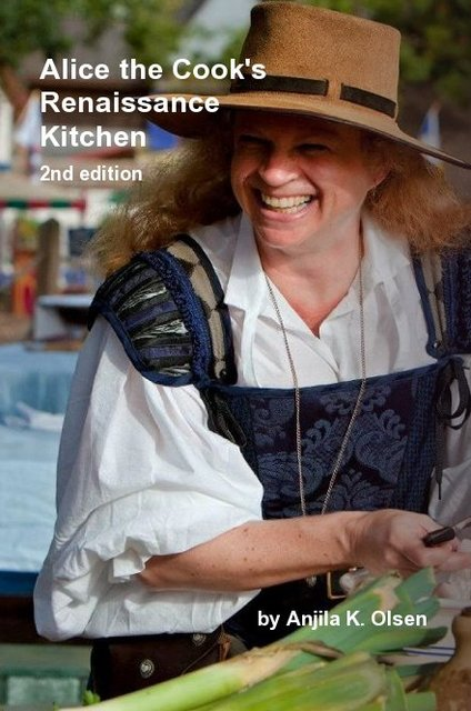Alice the Cook's Renaissance Kitchen