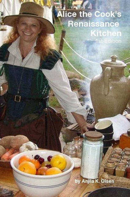 Alice the Cook's Renaissance Kitchen