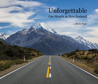Unforgettable Our Month in New Zealand