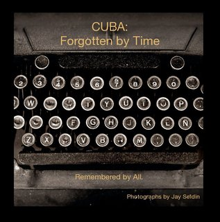 CUBA: Forgotten by Time