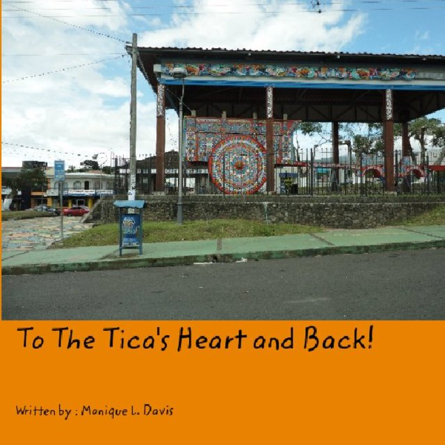 To The Tica's Heart and Back!
