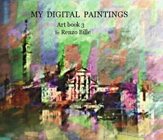 MY DIGITAL PAINTINGS Art book 3 by Renzo Bille