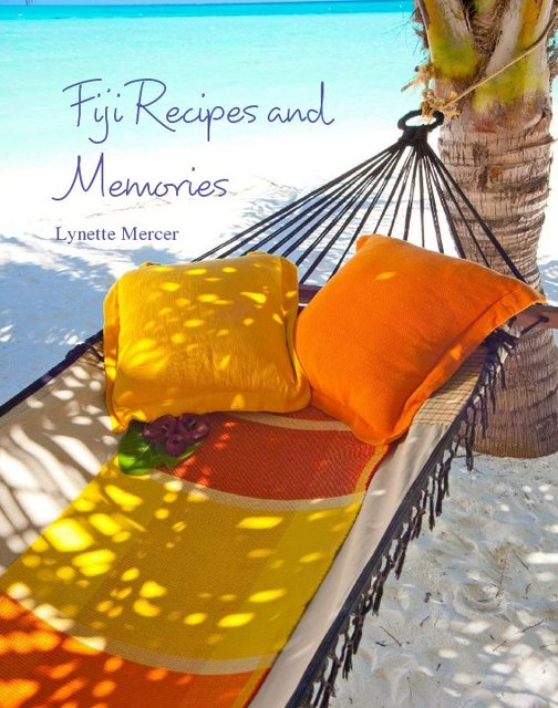 Fiji Recipes and Memories