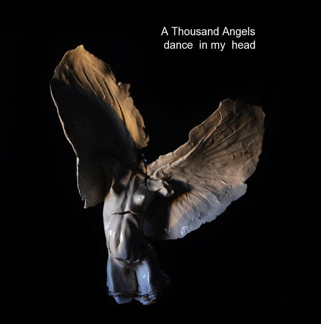 A Thousand Angels dance in my head