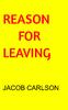 REASON FOR LEAVING - Literatura y ficción Libro electrónico