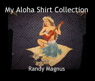 My Aloha Shirt Collection Randy Magnus