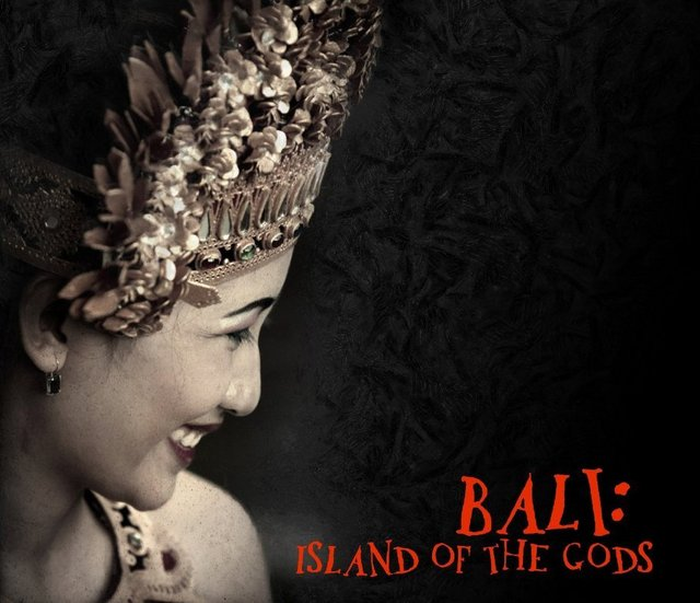 Bali: Island of the Gods