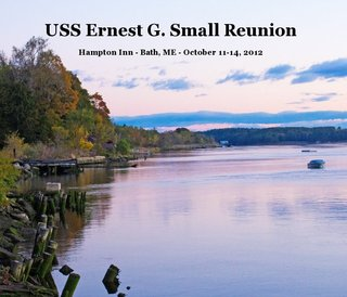 USS Ernest G. Small Reunion