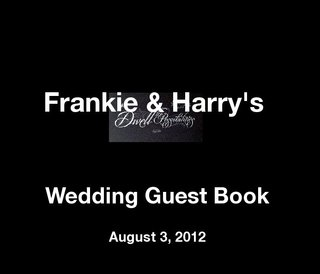 Frankie &amp; Harry&#x27;s Wedding Guest Book