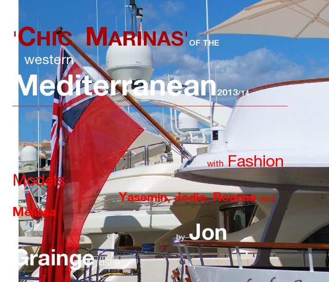 'CHIC MARINAS'OF THE western Mediterranean2013/14 ______________________