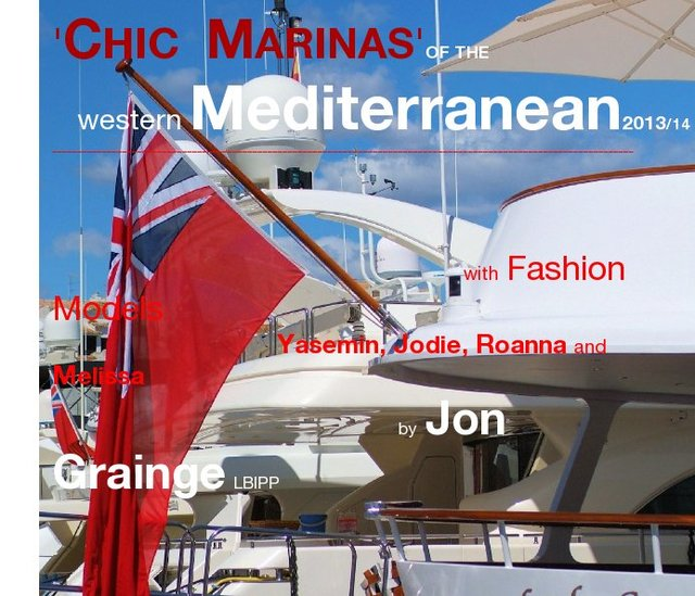 'CHIC MARINAS'of the western Mediterranean 2013/14 ______________________