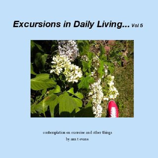 Excursions in Daily Living... Vol 5