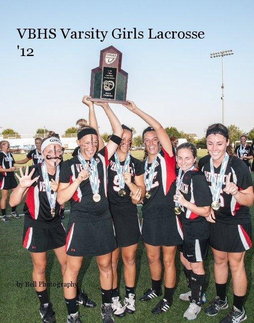 VBHS Varsity Girls Lacrosse '12