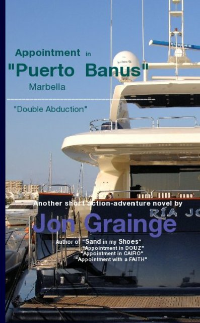 "Appointment in ""Puerto Banus"" Marbella _______________________________________ ""Double Abduction"""