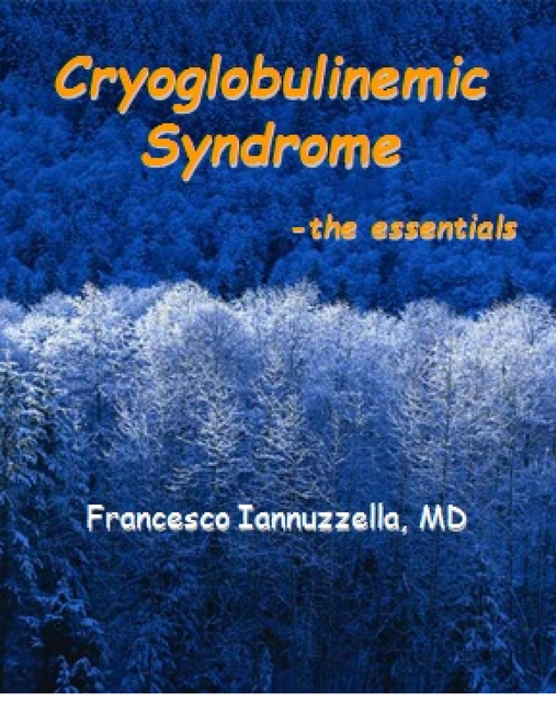 Cryoglobulinemic Syndrome: the essentials
