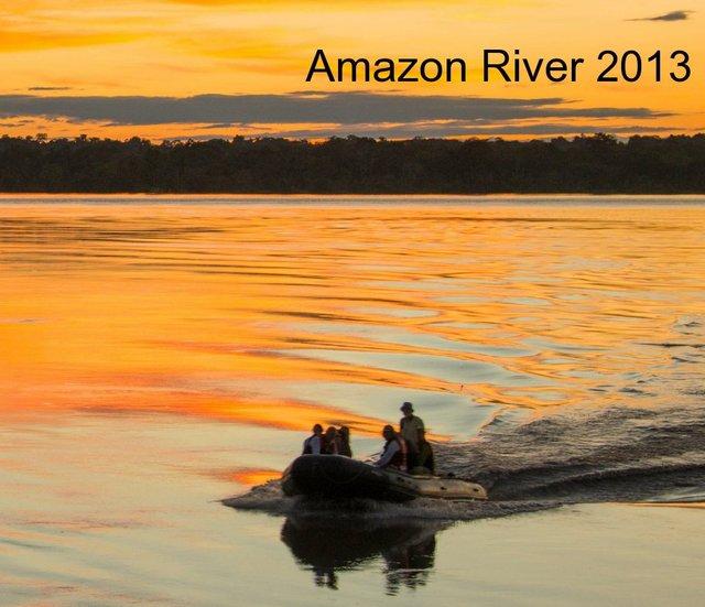 Amazon River  2013