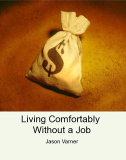 Living Comfortably Without a Job