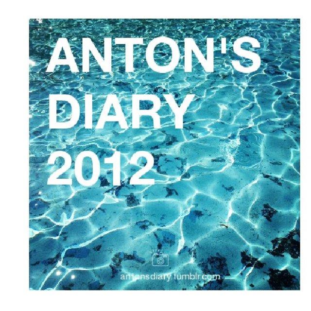 Anton's Diary 2012