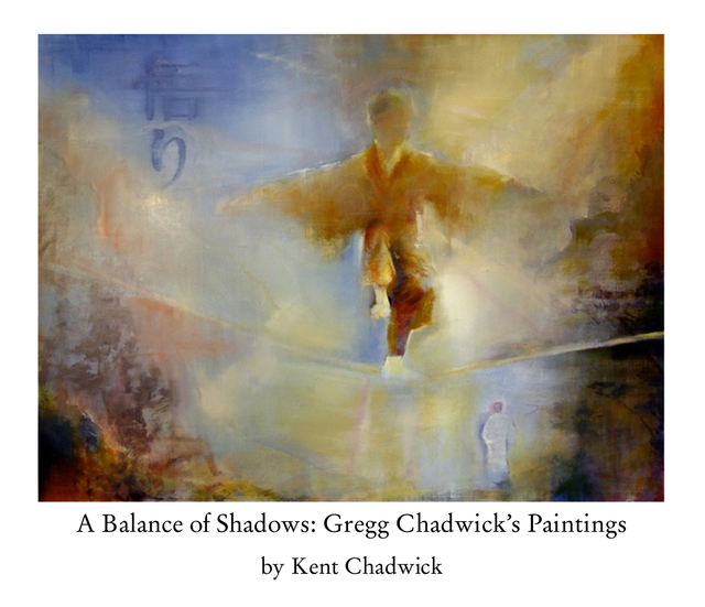 A Balance of Shadows: Gregg Chadwick's Paintings