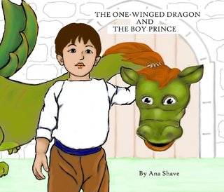 The One-Winged Dragon And The Boy Prince
