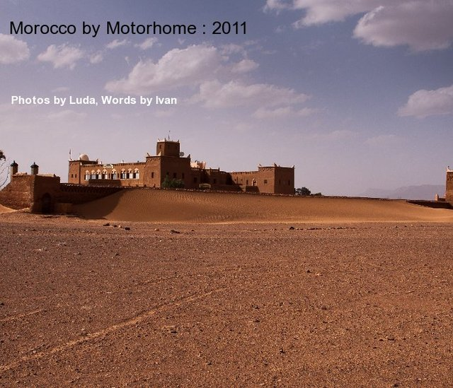 Morocco by Motorhome : 2011